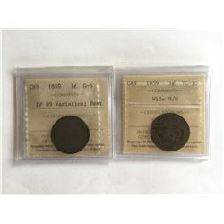 2 - ICCS Certified 1859 Canadian Penny 1 - Wide 9/8  * 1 - DPN9