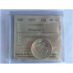 ICCS Certified Canadian 1870 MS60 Obverse 1 - 25¢ Coin