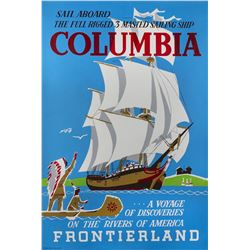 """Sailing Ship Columbia"" Attraction Poster."