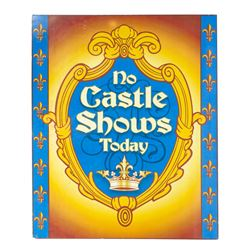 """No Castle Shows Today"" Large Metal Sign."