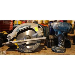 "MAKITA 6-1/2"" CORDLESS CIRCULAR SAW &1/4"" IMPACT"
