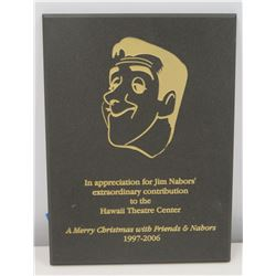 2006 Appreciation Plaque to Jim Nabors from Hawaii Theater Center