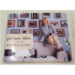 Signed Book by Tipper Gore & Letter from White House Office of U.S. Vice President thanking Jim Nabo