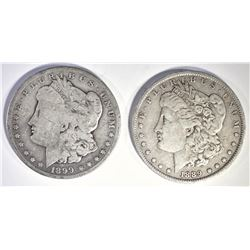 1889-O MORGAN XF & 1899-S MORGAN VG