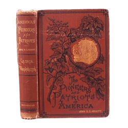 The Pioneers & Patriots of America Early Ed 1875