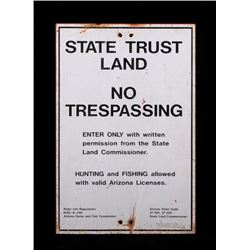 State Trust Land No Trespassing Sign