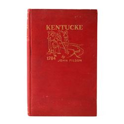 Kentucke and Daniel Boone 1784 by John Filson