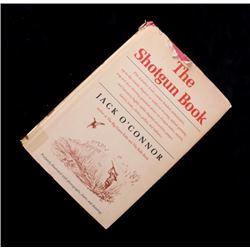 The Shotgun Book by Jack O' Connor Copyright 1965