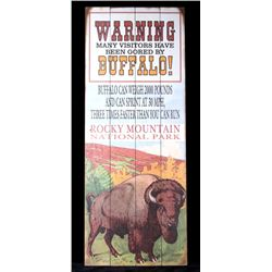 Warning Visitors Have Been Gored By Buffalo Sign