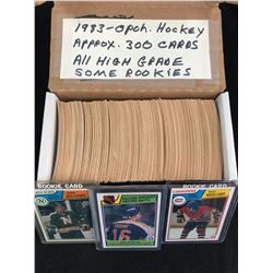 1983 O-PEE-CHEE HOCKEY CARDS (APPROX 300 CARDS) ALL HIGH GRADE/ SOME ROOKIES