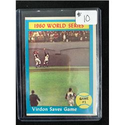 1961 TOPPS BASEBALL~#306~THE 1960 WORLD SERIES ~VIRDON SAVES GAME ONE