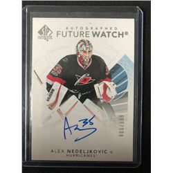 2017-18 SP Authentic #181 Future Watch Autographs Alex Nedeljkovic Hockey Card