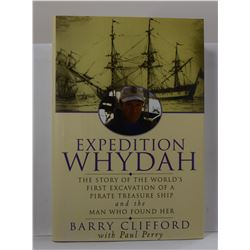Clifford: Expedition Whydah: The Story of the World's First Excavation of a Pirate Treasure Sh