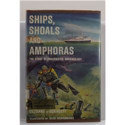 de Borhegyi: Ships, Shoals and Amphoras: The Story of Underwater Archaeology