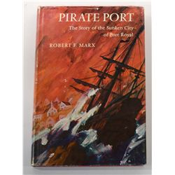 Marx: (Signed) Pirate Port: The Story of the Sunken City of Port Royal