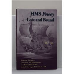Skowronek: HMS Fowey Lost and Found: Being the Discovery, Excavation, and Identification of a Britis