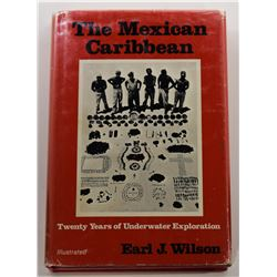Wilson: (Signed) The Mexican Caribbean: Twenty Years of Underwater Exploration