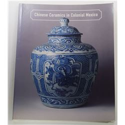 Kuwayama: Chinese Ceramics in Colonial Mexico