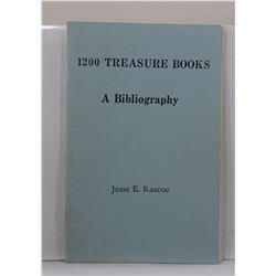 Rascoe: 1200 Treasure Books: A Bibliography