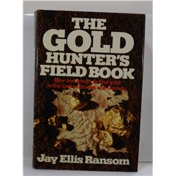 Ransom: The Gold Hunter's Field Book: How and Where to Find Gold in the United States and Canada