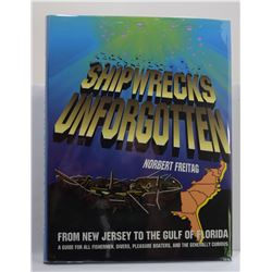 Freitag: Shipwrecks Unforgotten from New Jersey to the Gulf of Florida