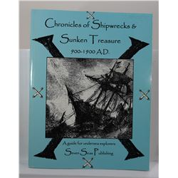 Riebe: (Signed) Chronicles of Shipwrecks & Sunken Treasure 900-1900 A.D.: A Guide for Undersea Explo