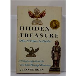 Horn: Hidden Treasure: How and Where to Find It: A Finder's Guide to the World's Missing Treasures