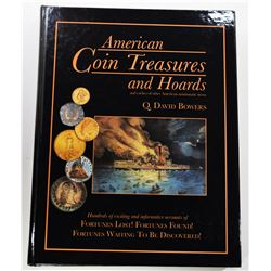 Bowers: (Signed) American Coin Treasures and Hoards and Caches of Other American Numismatic Items