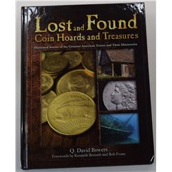 Bowers: Lost and Found - Coin Hoards and Treasures - Illustrated Stories of the Greatest American Tr