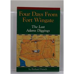 French: Four Days From Fort Wingate: The Lost Adam's Diggings