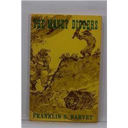 Harvey: The Money Diggers