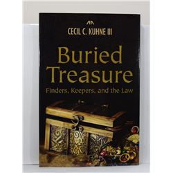 Kuhne: Buried Treasure: Finders, Keepers, and the Law