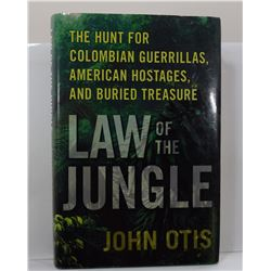 Otis: Law of the Jungle: the Hunt for Colombian Guerrillas, American Hostages, and Buried Treasure