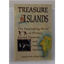Platt: Treasure Islands: The Fascinating World of Pirates, Buried Treasure, and Fortune Hunters