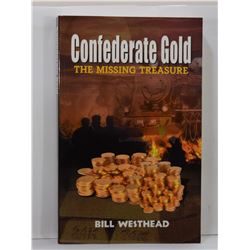 Westhead: Confederate Gold: The Missing Treasure