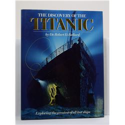 Ballard: Discovery Of The Titanic: Exploring The Greatest Of All Lost Ships