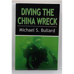 Bullard: Diving the China Wreck