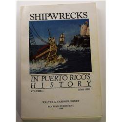 Cardona-Bonet: Shipwrecks in Puerto Rico's History: 1502-1650