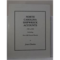 Charles: (Signed) North Carolina Shipwreck Accounts 1709 to 1950
