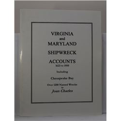 Charles: (Signed) Virginia and Maryland Shipwreck Accounts 1623 to 1950