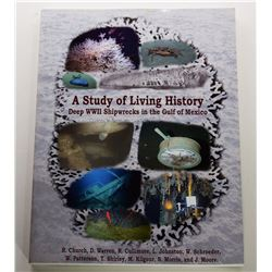 Church: A Study of Living History: Deep WWII Shipwrecks of the Gulf of Mexico