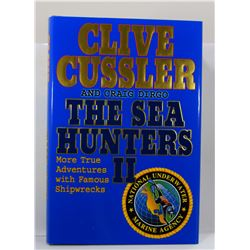 Cussler: The Sea Hunters II: More True Adventures with Famous Shipwrecks