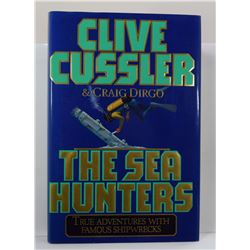 Cussler: The Sea Hunters: True Adventures with Famous Shipwrecks