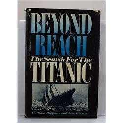 Hoffman: Beyond Reach: The Search for the Titanic
