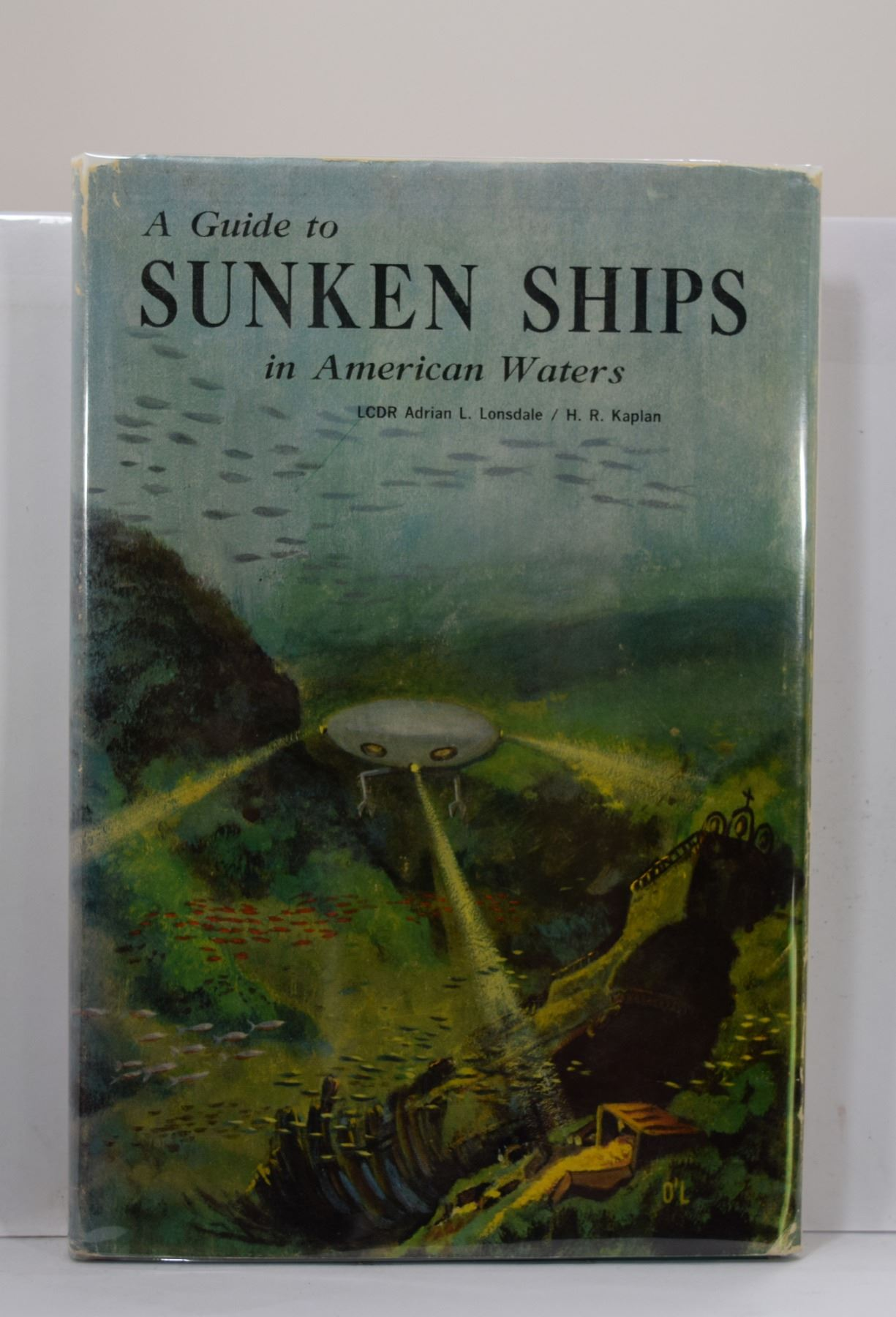 Lonsdale: A Guide to Sunken Ships in American Waters