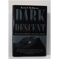 McMurray: Dark Descent: Diving and the Deadly Allure of the Empress of Ireland