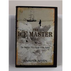 Niven: The Ice Master: The Doomed 1913 Voyage of the Karluk