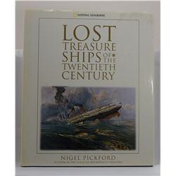 Pickford: Lost Treasure Ships of the Twentieth Century