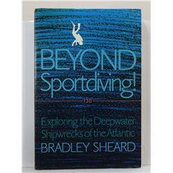 Sheard: Beyond Sportdiving! Exploring the Deepwater Shipwrecks of the Atlantic