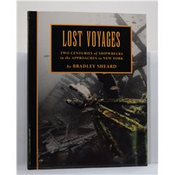 Sheard: Lost Voyages: Two Centuries of Shipwrecks in the Approaches to New York